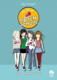 Cover von Der Club der roten Schuhe - Freundinnen 4ever!