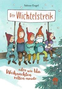 Cover von Der Wichtelstreik oder wie Ida Weihnachten retten musste