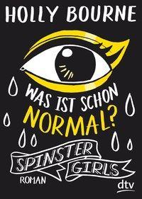 Cover von Spinster Girls – Was ist schon normal?
