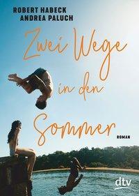 Cover von Zwei Wege in den Sommer