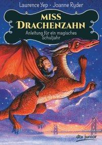 Cover von Miss Drachenzahn – Anleitung für ein magisches Schuljahr