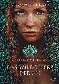 Cover von Elian und Lira – Das wilde Herz der See