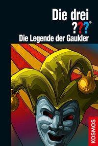 Cover von Die drei ??? Die Legende der Gaukler