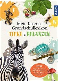 Cover von Mein Kosmos Grundschullexikon Tiere & Pflanzen