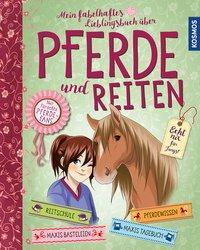 Cover von Mein fabelhaftes Lieblingsbuch über Pferde und Reiten