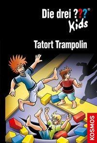 Cover von Die drei ??? Kids, 71, Tatort Trampolin