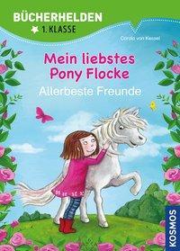Cover von Mein liebstes Pony Flocke, Bücherhelden, Allerbeste Freunde