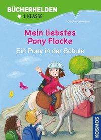 Cover von Mein liebstes Pony Flocke, Ein Pony in der Schule, Bücherhelden, Band 2