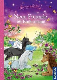 Cover von Sternenfohlen, Neue Freunde im Einhornland