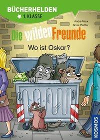 Cover von Wilde Freunde, Band 2, Bücherhelden, Wo ist Oskar?