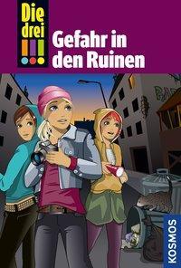 Cover von Die drei !!!, 71, Gefahr in den Ruinen