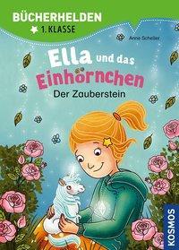 Cover von Ella und das Einhörnchen, Bücherhelden 1. Klasse, Der Zauberstein