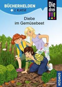 Cover von Die drei !!!, Bücherhelden 2. Klasse, Diebe im Gemüsebeet