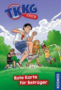 Cover von TKKG Junior, 10, Rote Karte für Betrüger