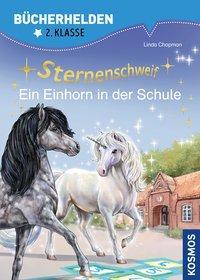 Cover von Sternenschweif, Bücherhelden 2. Klasse, Ein Einhorn in der Schule