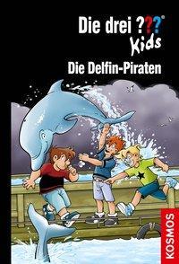 Cover von Die drei ??? Kids, 82, Die Delfin-Piraten