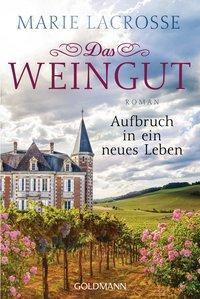 Cover von Das Weingut. Aufbruch in ein neues Leben