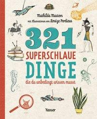 Cover von 321 superschlaue Dinge, die du unbedingt wissen musst