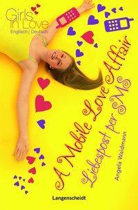 Cover von A Mobile Love Affair - Liebespost per SMS