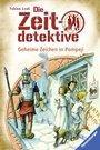 Cover von Die Zeitdetektive, Band 27: Geheime Zeichen in Pompeji