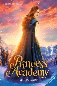 Cover von Princess Academy, Band 1: Miris Gabe