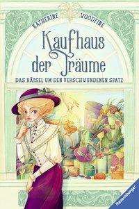 Cover von Kaufhaus der Träume, Band 1: Das Rätsel um den verschwundenen Spatz