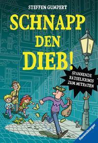 Cover von Schnapp den Dieb! Spannende Rätselkrimis zum Mitraten