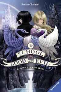 Cover von The School for Good and Evil, Band 1: Es kann nur eine geben