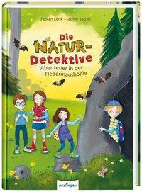 Cover von Die Natur-Detektive: Abenteuer in der Fledermaushöhle