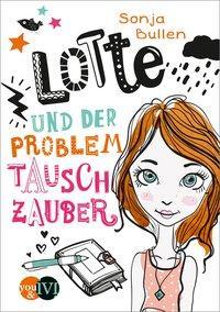 Cover von Lotte und der Problemtauschzauber