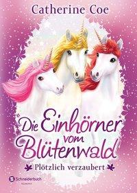 Cover von Die Einhörner vom Blütenwald, Band 01