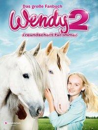 Cover von Wendy 2 - Freundschaft für immer