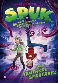 Cover von S.P.U.K. - Sammler paranormaler Unregelmäßigkeiten