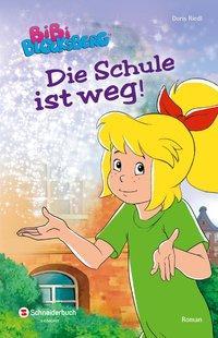 Cover von Bibi Blocksberg - Die Schule ist weg