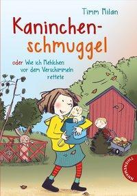 Cover von Kaninchenschmuggel oder wie ich Mehlchen vor dem Verschimmeln rettete