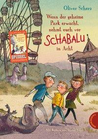 Cover von Wenn der geheime Park erwacht, nehmt euch vor Schabalu in Acht