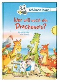Cover von Ich kann lesen!: Wer will noch ein Dracheneis?