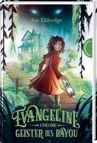 Cover von Evangeline und die Geister des Bayou
