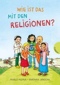 Cover von Wie ist das mit den Religionen?