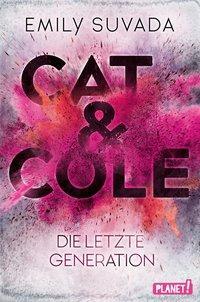 Cover von Cat & Cole: Die letzte Generation
