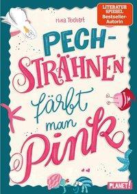 Cover von Pechsträhnen färbt man pink