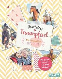 Cover von Charlottes Traumpferd: Das ultimative Selfie-Album