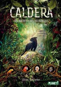 Cover von Caldera 1: Die Wächter des Dschungels