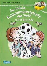 Cover von Gemeinsam lesen: Die tollste Fußballmannschaft der Welt rettet die Schule