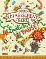 Cover von Die Schule der magischen Tiere: Endlich Pause! Das große Rätselbuch