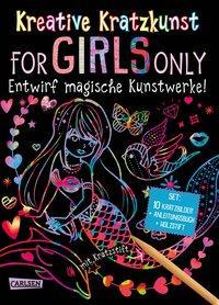 Cover von Kreative Kratzkunst: For Girls Only: Set mit 10 Kratzbildern, Anleitungsbuch und Holzstift