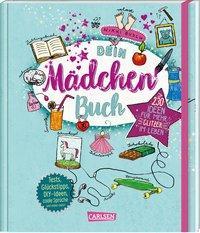 Cover von Dein Mädchenbuch: über 230 Ideen für mehr Glitzer im Leben