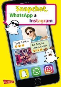 Cover von Snapchat, WhatsApp und Instagram