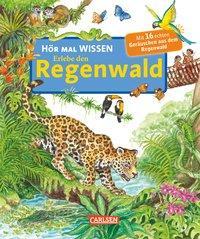 Cover von Hör mal: Wissen: Erlebe den Regenwald