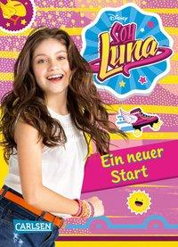 Cover von Disney Soy Luna: Soy Luna - Ein neuer Start